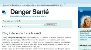 Site officiel : http://www.danger-sante.org